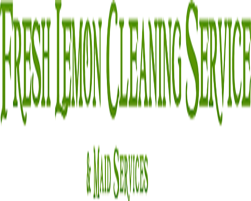 Fresh Lemon Cleaning Service & Maid Services
