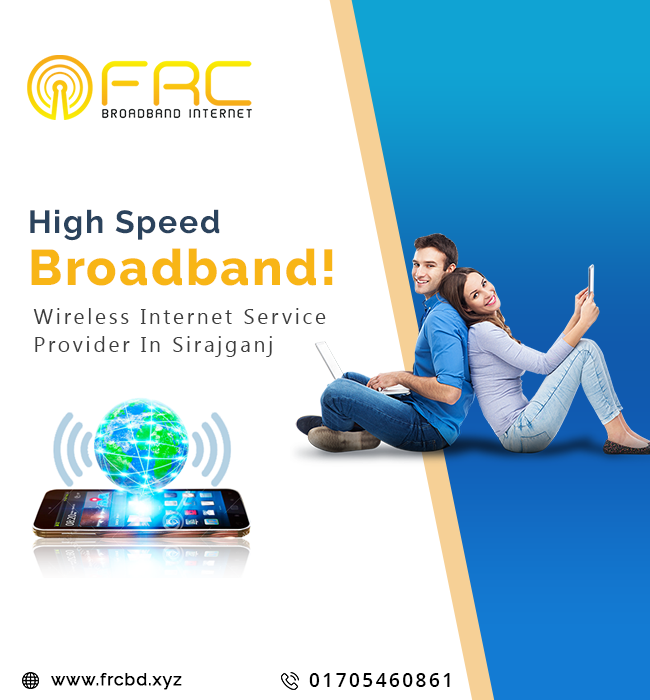 High Speed Internet Service Provider in Sirajganj - Dhaka